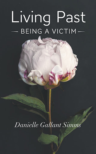 Living Past Being a Victim cover