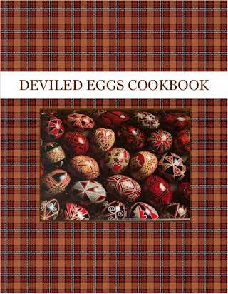 DEVILED EGGS COOKBOOK