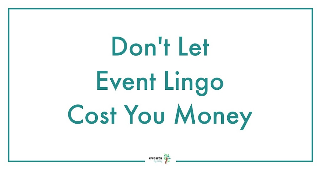 EventsbyLany - Event Glossary