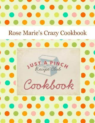 Rose Marie's Crazy Cookbook