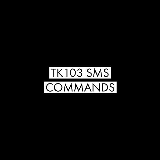 TK103 SMS COMMANDS - Apps on Google Play