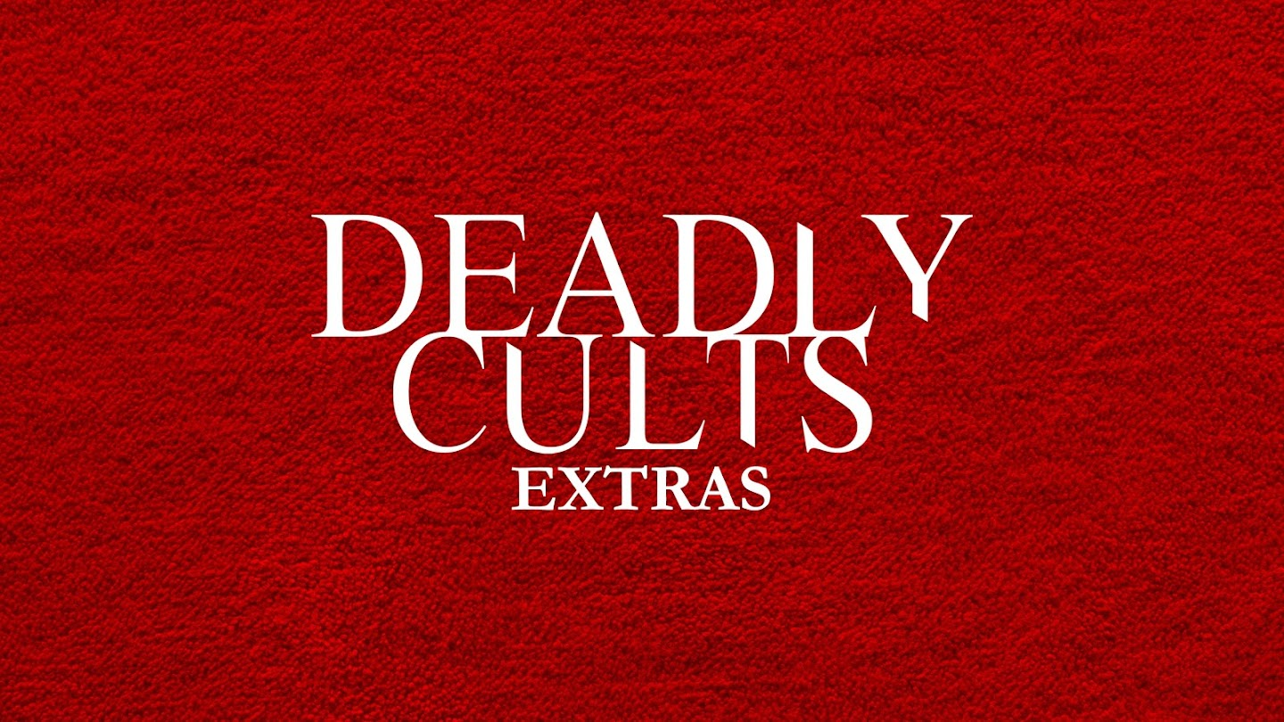 Deadly Cults: Extras