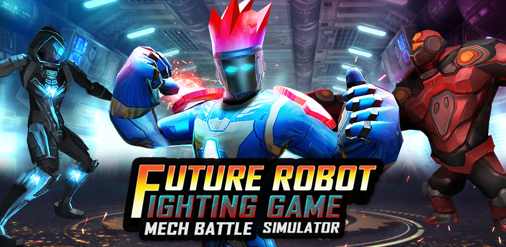 Download Future Robot Fighting Game: Mech Battle Simulator