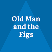 The Old Man and the Figs