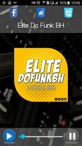 Elite Do Funk BH screenshot 5
