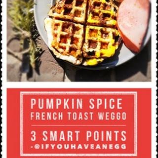 Pumpkin Spice French Toast Weggo.