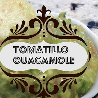 Tomatillo Guacamole for a fabulous Party Dip