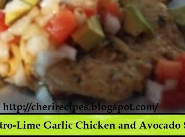 Cilantro-lime Garlic Chicken And Avocado Salsa Recipe