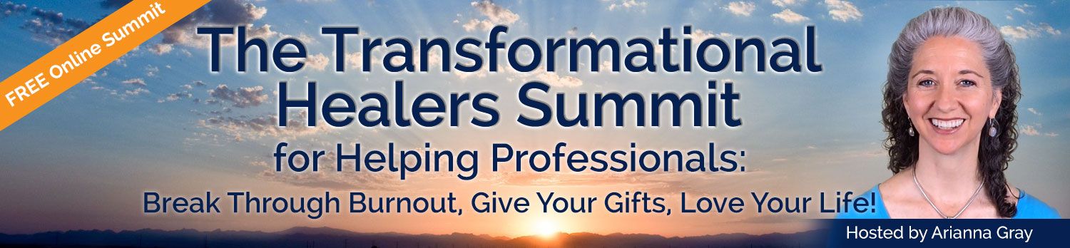 The Transformational Healers Summit for Helping Professionals
