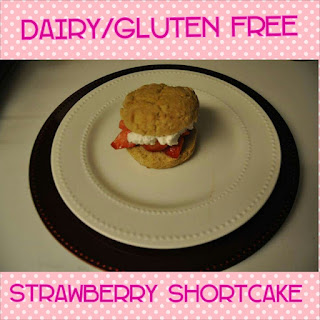 Dairy/Gluten free Strawberry Shortcake