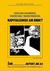 Faksimile: isw report 94 Titelblatt: »Kapitalismus am Ende?«.