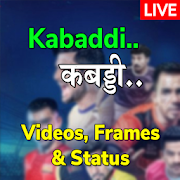 Kabaddi Video, Schedule & Score, Frames & Status