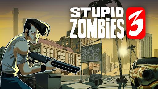 Stupid Zombies 3 APK MOD – Pièces de Monnaie Illimitées (Astuce) screenshots hack proof 1