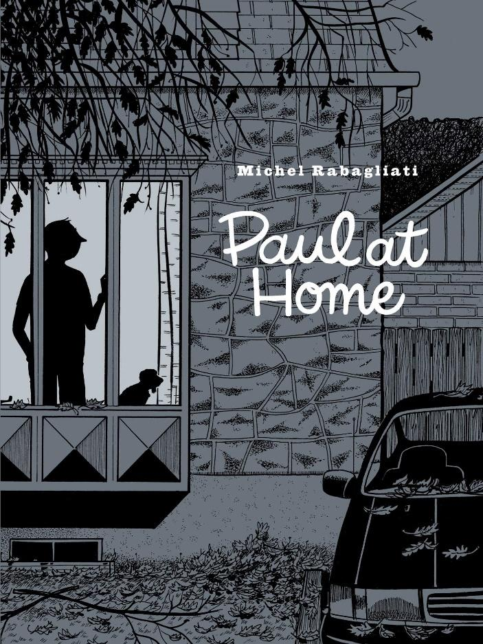 Paul at Home: Rabagliati, Michel, Dascher, Helge, Aspinall, Rob:  9781770464148: Amazon.com: Books