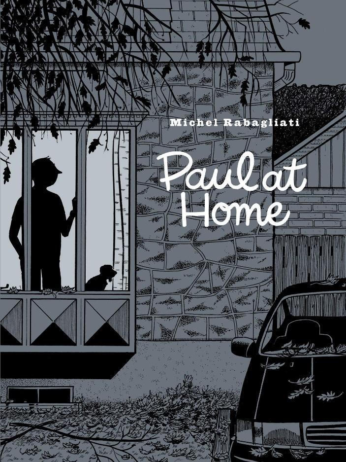 Paul at Home: Rabagliati, Michel, Dascher, Helge, Aspinall, Rob:  9781770464148: Amazon.com: Books