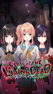 Class of the Living Dead (MOD, Free Premium Choice, No Ruby Comsume) 1