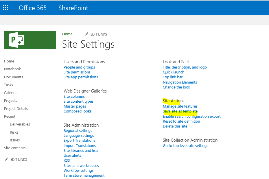 SharePoint Solutions Tips: How to Save a Project as template for ...