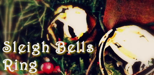 Sleigh Bells Ring - Apps on Google Play