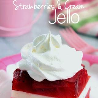 Strawberries & Cream Jello.