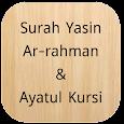 Surah Yasin,Ar-Rahman,Ayatul Kursi (Offline Audio) apk