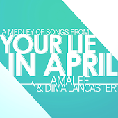 Your Lie in April - Medley