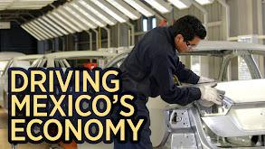 Driving Mexico's Economy thumbnail