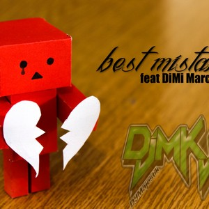 Cover Art for song Best Mistake feat. Dimi Marc