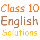 Class 10 English Solutions