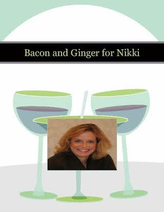 Bacon and Ginger for Nikki