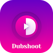 Dubshoot - make selfie dub videos