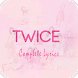 TWICE Lyrics (Offline)