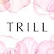 TRILL(トリル) - 女性のファッション、ヘア、メイク、占い、恋愛、美容