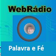 WEBRÁDIO PALAVRA E FÉ