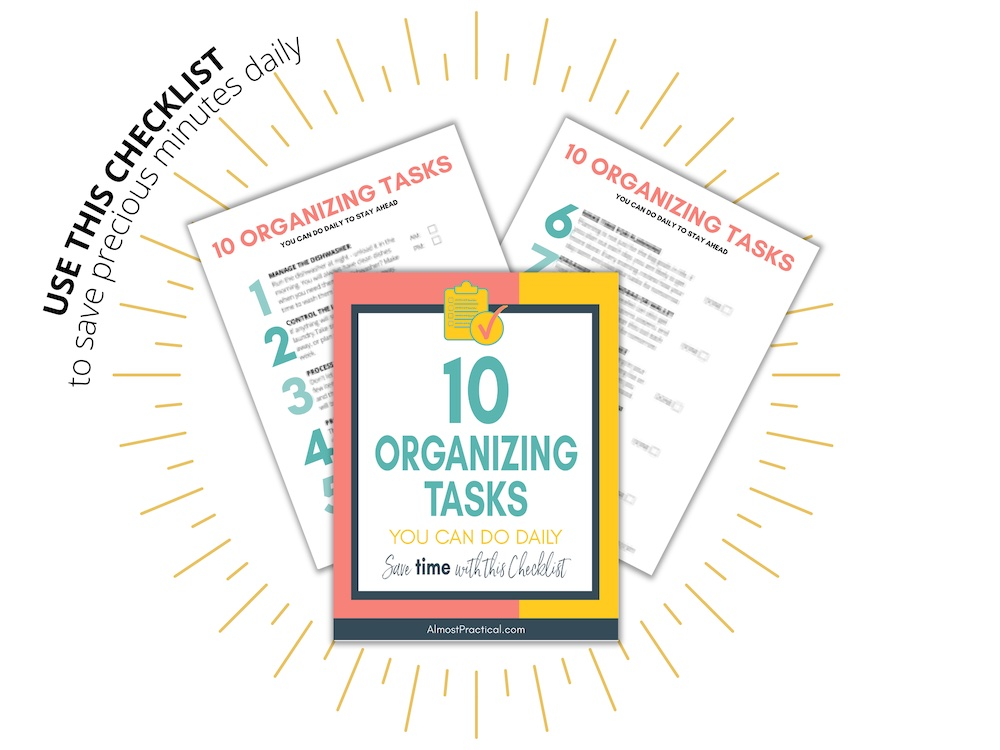 Click to get the FREE Organizing Checklist