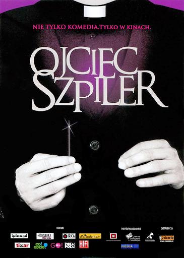 Przód ulotki filmu 'Ojciec Szpiler'