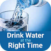 Drink Water At The Right Time