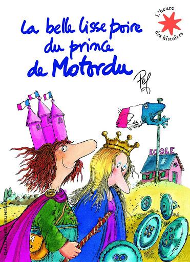 La belle lisse poire du prince de Motordu,Sélection jeunesse de Clémentine Galey, fondatrice du podcast Bliss Stories