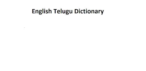 English Telugu Dictionary Apps On Google Play