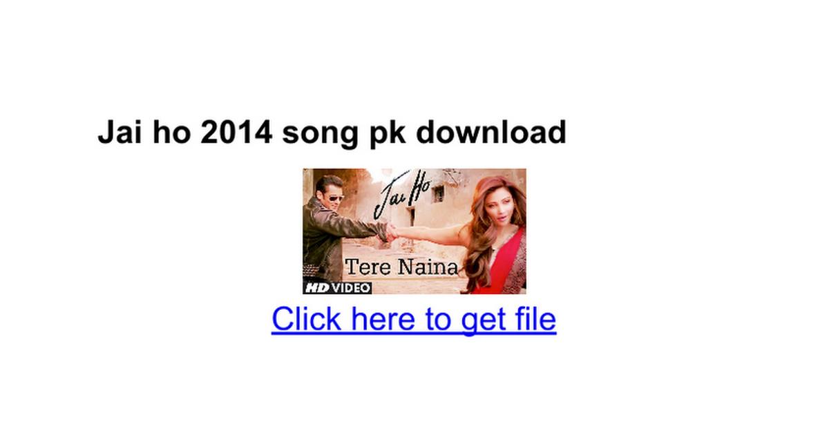 Jai ho english song download songspk. Pdf google drive.