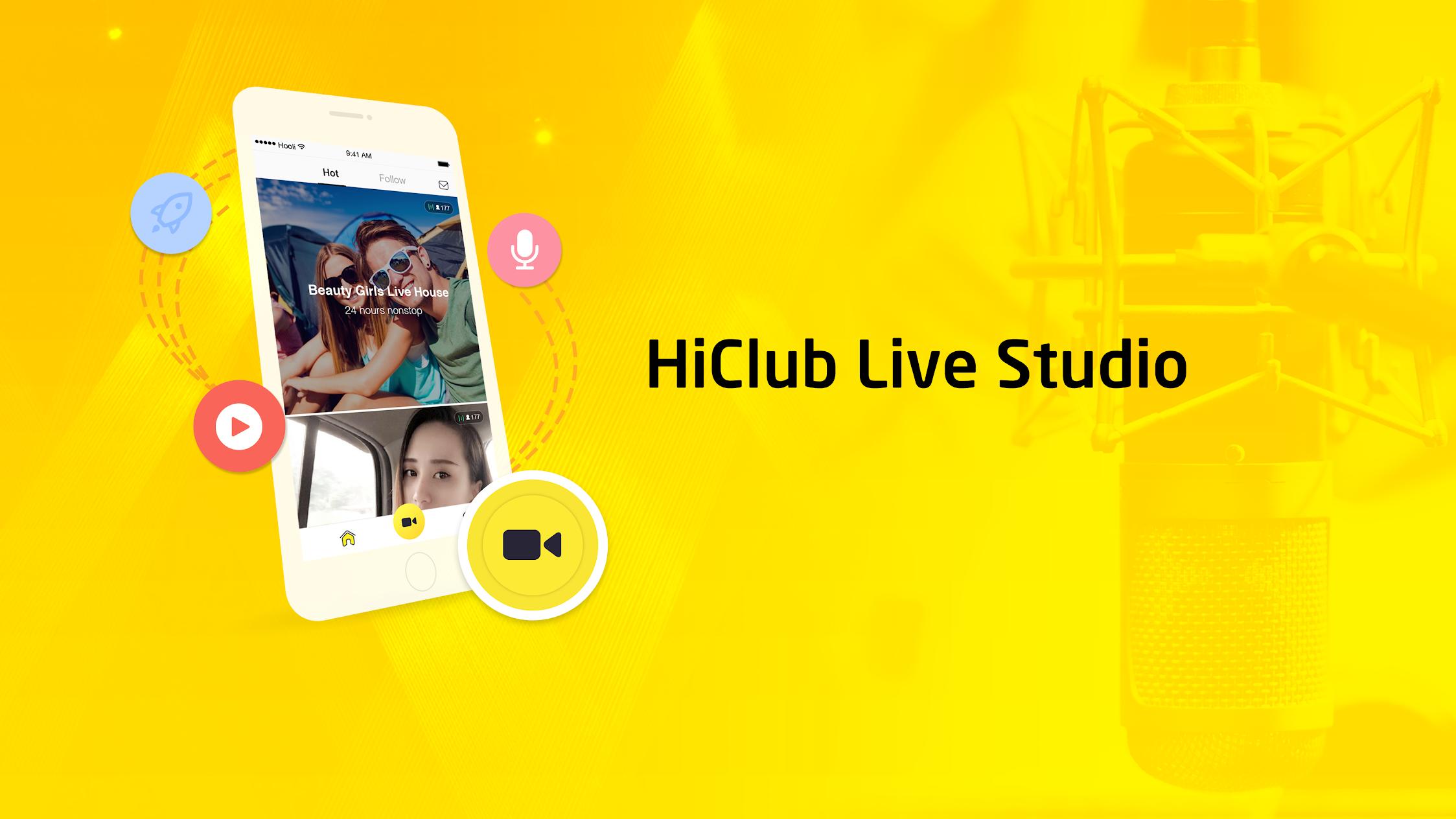 HiClub Live Streaming