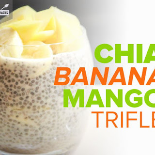 Chia Banana Mango Trifle Recipe