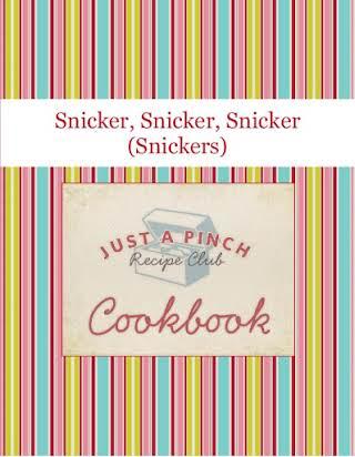 Snicker, Snicker, Snicker (Snickers)