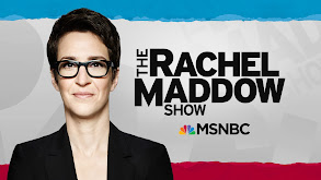 The Rachel Maddow Show thumbnail