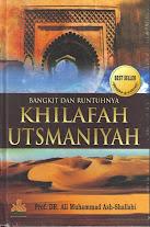 Bangkit Dan Runtuhnya Khilafah Utsmaniyah | RBI