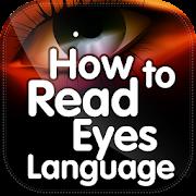 Eye Language and Eye contact mind reader