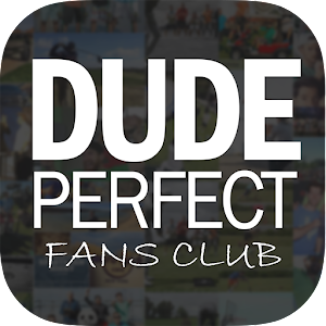Fans Club for Dude Perfect