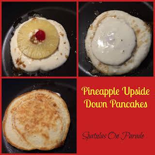 Pineapple Upsdie Down Pancakes and UYW.