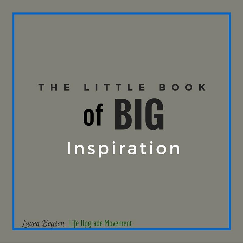 Little Book Big Inspiration