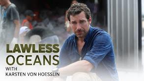 Lawless Oceans With Karsten von Hoesslin thumbnail