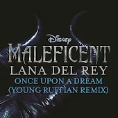 """Once Upon a Dream (From """"Maleficent""""/Young Ruffian Remix)"""
